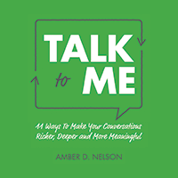 "Cover of Amber Nelson's book, ""Talk to Me"""